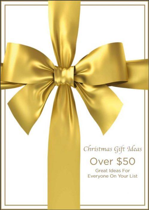 Christmas Gift Ideas Over $50
